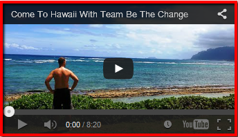 Come To Hawaii With Team Be The Change